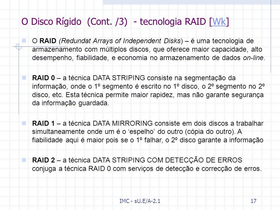 O Disco Rígido (Cont. /3) - tecnologia RAID [Wk]